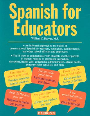 Spanish for Educators Spanish for Educators 9780764104961