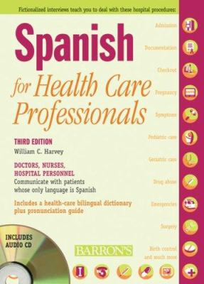 Spanish for Healthcare Professionals [With 3 CDs] 9780764194467