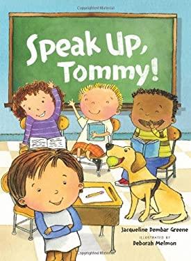 Speak Up, Tommy! 9780761374978