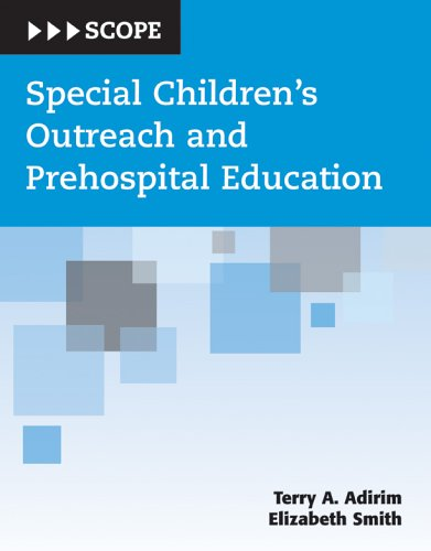Special Children's Outreach and Prehospital Education 9780763724689
