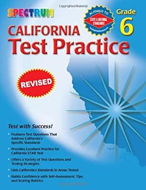 California Test Practice, Grade 6 9780769630069