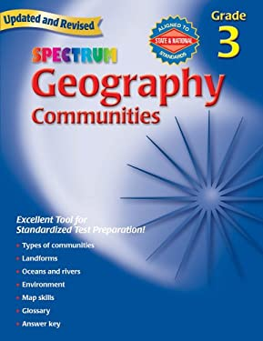 Spectrum Geography, Grade 3: Communities 9780769681238