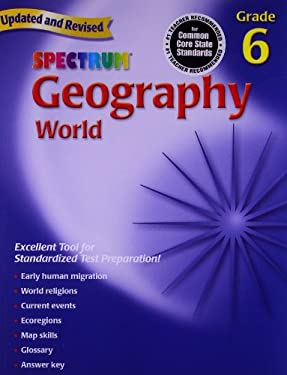 Spectrum Geography, Grade 6: World 9780769687261