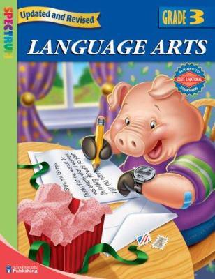 Spectrum Language Arts: Grade 3 9780769683034