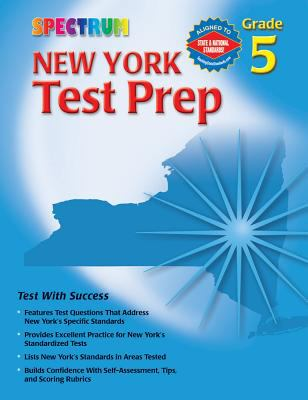 Spectrum New York Test Prep: Grade 5 9780769634951