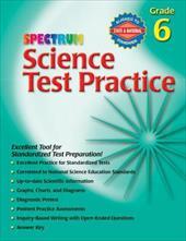 Spectrum Science Test Practice: Grade 6 2998862
