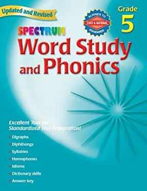 Spectrum Word Study and Phonics: Grade 5 9780769682952