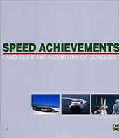 Speed Achievements: Land, Sea & Air: A Century of Conquest 2878916