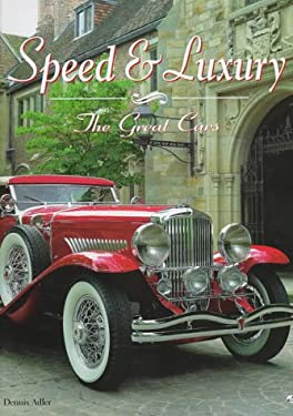 Speed & Luxury: The Great Cars 9780760304860