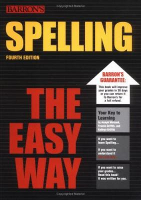 Spelling the Easy Way 9780764134104