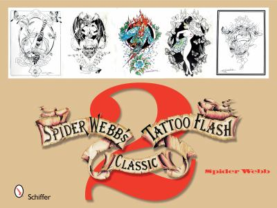 Spider Webb's Classic Tattoo Flash 2 9780764330797
