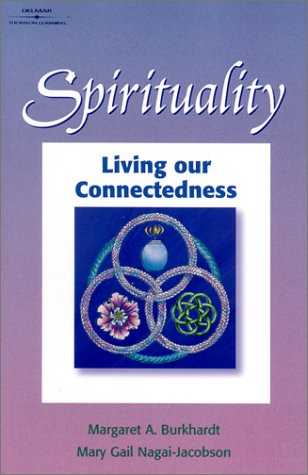 Spirituality: Living Our Connectedness 9780766820821