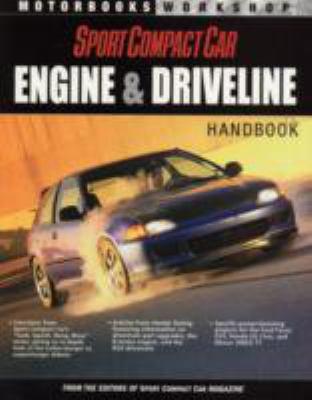 Sport Compact Car: Engine & Driveline Handbook 9780760316368