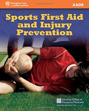 Sports First Aid and Injury Prevention 9780763755560