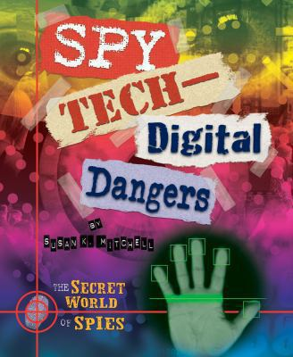 Spy Techdigital Dangers 9780766037120