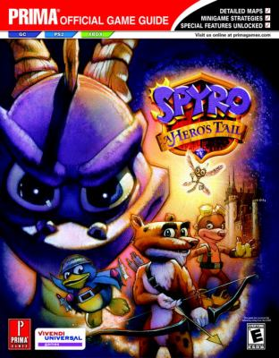 Spyro: A Hero's Tail: Prima Official Game Guide 9780761545750