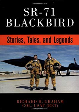 Sr-71 Blackbird: Stories, Tales, and Legends 9780760311424
