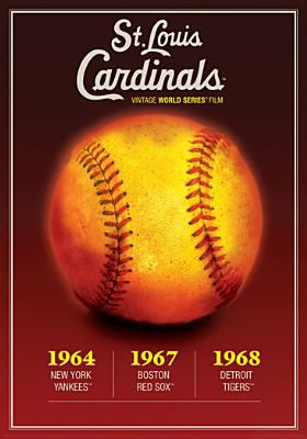 St. Louis Cardinals: World Series 1964, 1967, 1968