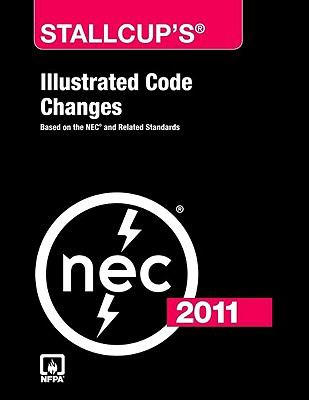 Stallcup's Illustrated Code Changes: Based on the NEC and Related Standards 9780763790943