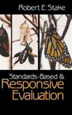 Standards-Based and Responsive Evaluation 9780761926641