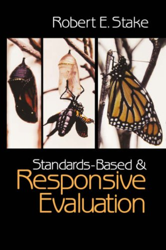 Standards-Based and Responsive Evaluation 9780761926658