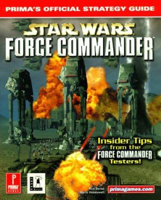Star Wars: Force Commander: Prima's Official Strategy Guide 9780761521945