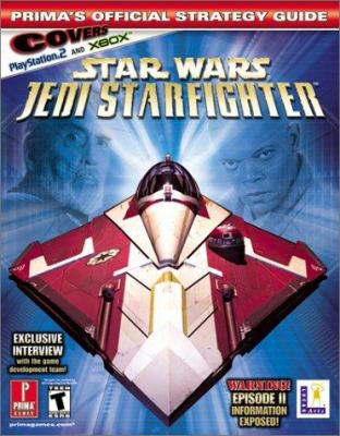 Star Wars Jedi Starfighter (Xbox): Prima's Official Strategy Guide 9780761539858