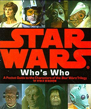 Star Wars Who's Who: A Pocket Guide to the Characters of the Star Wars Trilogy 9780762403219