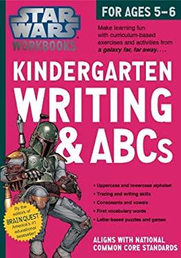 Star Wars Workbook: Kindergarten Writing and ABCs (Star Wars Workbooks)