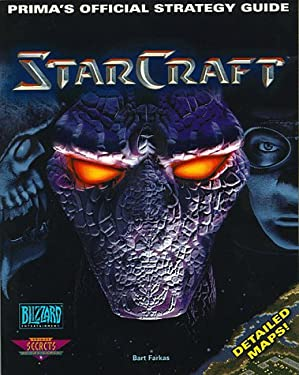Starcraft: Prima's Official Strategy Guide 9780761504962