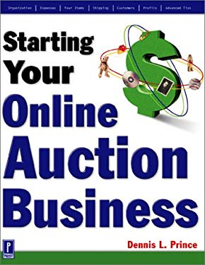 Starting Your Online Auction Business 9780761529217