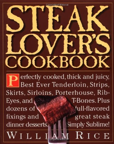 Steak Lover's Cookbook 9780761100805