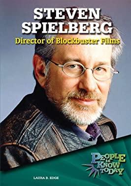 Steven Spielberg: Director of Blockbuster Films