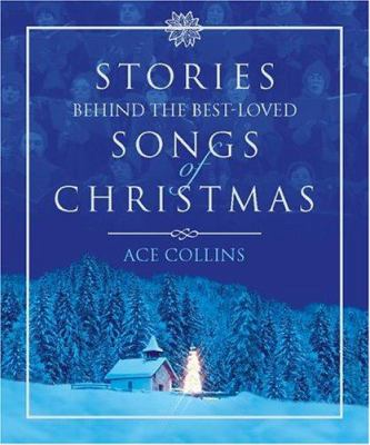 Stories Behind The Best Loved Songs Of Christmas By Ace