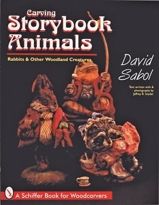 Storybook Animals: Rabbits and Other Woodland Creatures 9780764303074