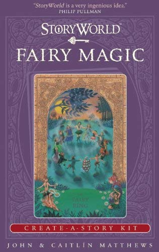 Storyworld: Fairy Magic: Create-A-Story Kit 9780763653484
