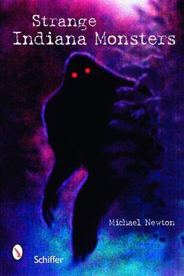 Strange Indiana Monsters