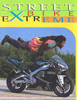 Streetbike Extreme 9780760312995