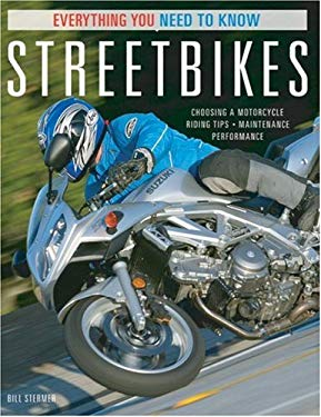 Streetbikes: Everything You Need to Know 9780760323625