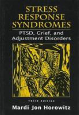 Stress Response Syndromes 3ed 9780765700254