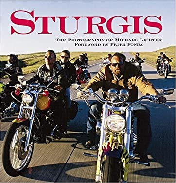 Sturgis: The Photography of Michael Lichter 9780760314913