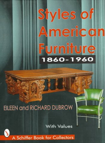 Styles of American Furniture, 1860-1960 9780764301575