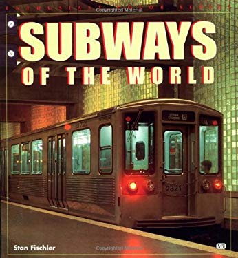 Subways of the World 9780760307526