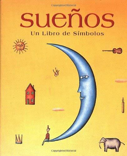 Suenos: Un Libro de Simbolos 9780762403363
