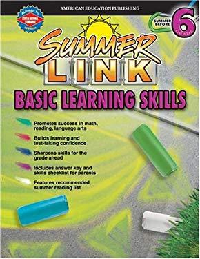 Summer Link Basic Learning Skills: Summer Before 6 9780769635651