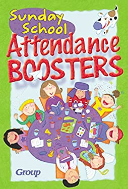 Sunday School Attendance Boosters:: 165 Fresh and New Ideas 9780764421532