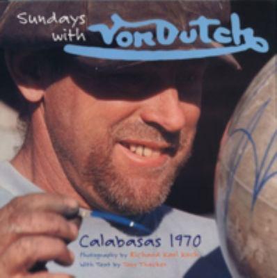 Sundays with Von Dutch