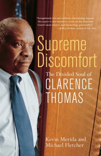 Supreme Discomfort: The Divided Soul of Clarence Thomas 9780767916363