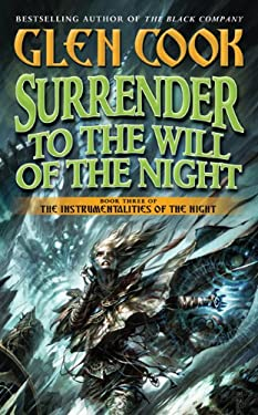 Surrender to the Will of the Night 9780765345981