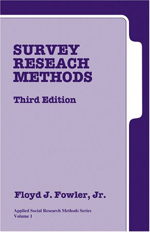 Survey Research Methods 9780761921912